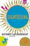 Rattawut Lapcharoensap - Sightseeing - Kurzgeschichten aus Thailand